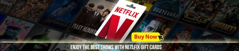 Netflix Gift Cards - enjoy the best shows with netlfix gift cards